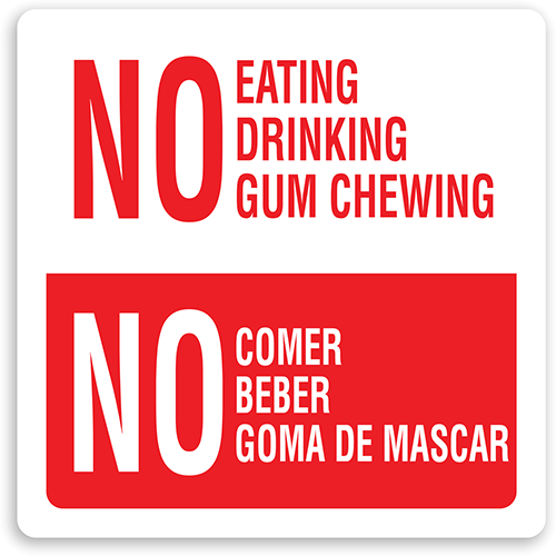 No Eating, Drinking or Gum Chewing Sign