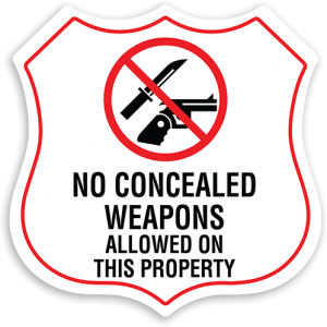 No Concealed Weapons Allowed on Property Sign