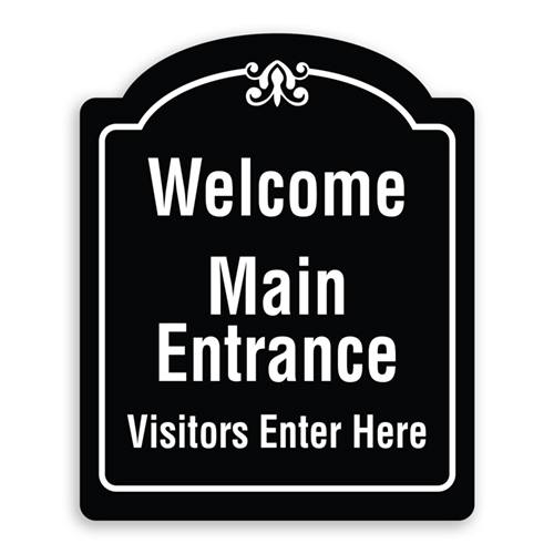 Oblong Welcome Main Entrance Visitors Enter Here Sign with Border and Decoration