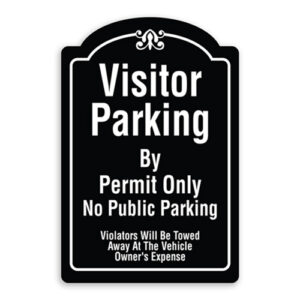 Visitor Parking By Permit Only No Public Parking Violators Will Be Towed Away At Owners Expense Sign Oblong Shaped with Border and Decoration
