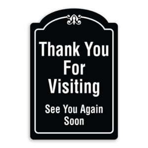Thank You For Visiting See You Again Soon Sign Oblong Shaped with Border and Decoration
