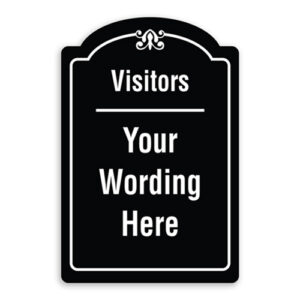Visitors Custom Wording Sign Oblong Shaped with Border and Decoration