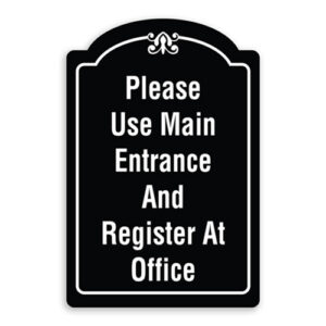 Please Use Main Entrance and Register at Office Sign Oblong Shaped with Border and Decoration