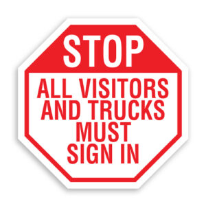 Stop All Visitors and Trucks Must Sign In Sign Octagon Shaped