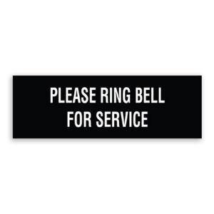 Please Ring Bell for Service Sign
