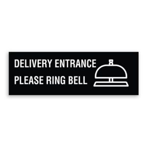 Delivery Entrance Please Ring Bell Sign