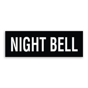 Night Bell Sign