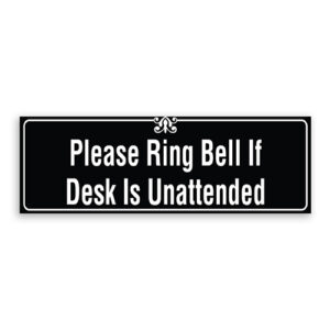 Please Ring Bell if Desk is Unattended Sign with Border and Decoration