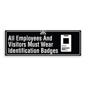 All Employees and Visitors Must Wear Identification Badges with Logo, Border and Decoration