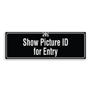 Show Picture ID for Entry Sign with Border and Decoration
