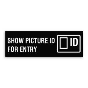Show Picture ID for Entry Sign with Logo