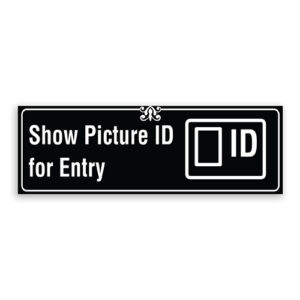 Show Picture ID for Entry Sign with Logo, Border and Decoration