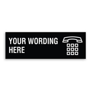 Custom Small Black Sign with Phone Logo