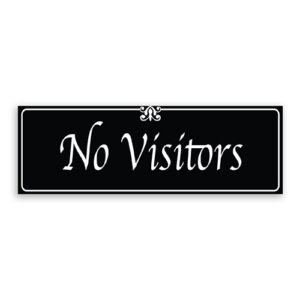 No Visitors Sign with Fancy Font, Border and Decoration