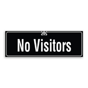 No Visitors Sign with Border and Decoration