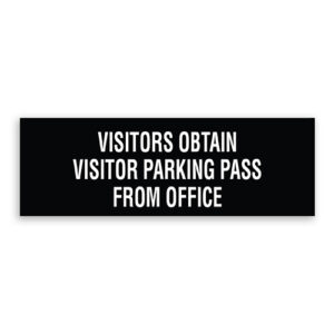 Visitors Obtain Visitor Parking Pass From Office Sign