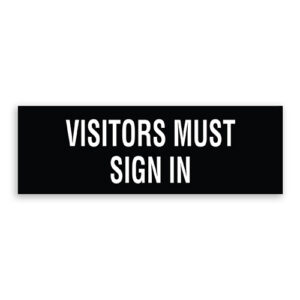 Visitors Must Sign In Sign