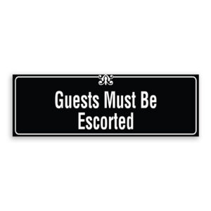 Guests Must Be Escorted Sign with Border and Decoration