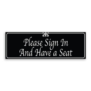 Please Sign In and Have a Seat Sign with Fancy Font, Border and Decoration