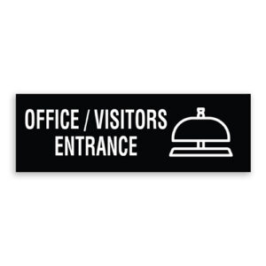 Office/Visitors Entrance Sign
