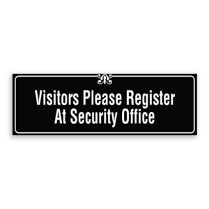 Visitors Please Register At Security Office Sign with Border and Decoration