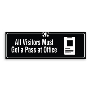 All Visitors Must Get a Pass at Office Sign with Logo, Border and Decoration