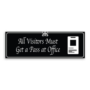 All Visitors Must Get a Pass at Office Sign with Logo, Fancy Font, Border and Decoration