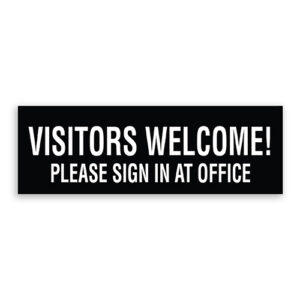 Visitors Welcome Please Sign In At Desk Sign