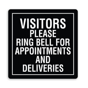 Visitors Please Ring Bell for Appointments and Deliveries with Border