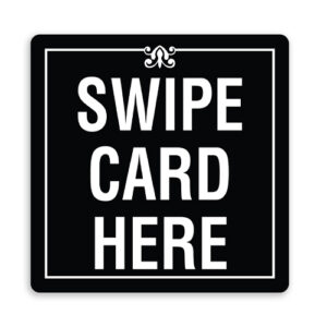 Swipe Card Here Sign with Design