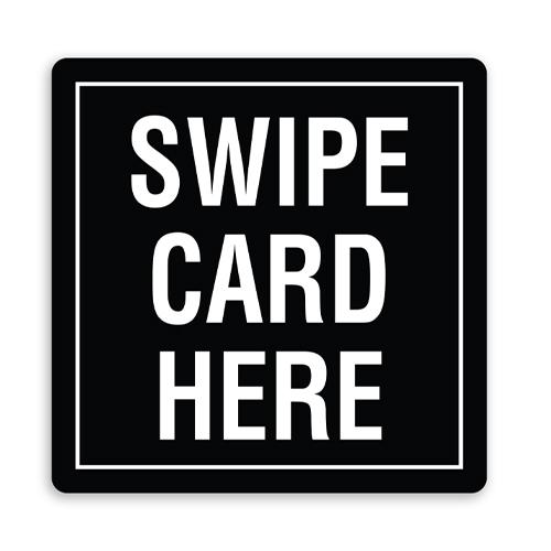 Swipe Card Here Sign