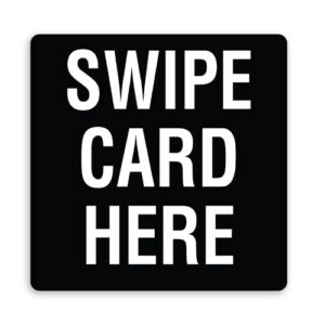 Swipe Card Here Sign - Plain