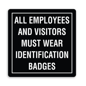 All Employees and Visitors Must Wear ID Badges - Border
