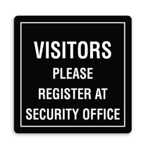 Visitors Please Register at Security Office Sign with Border