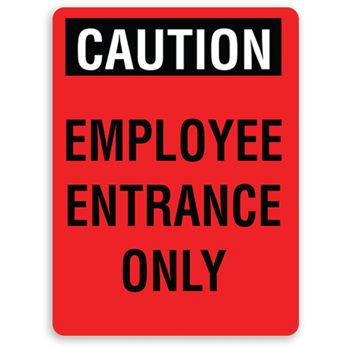 Employee Entrance Only