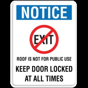 Keep Door Locked at All Times